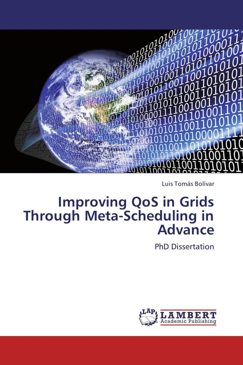 Improving QoS in Grids Through Meta-Scheduling in Advance john dearie where the jobs are entrepreneurship and the soul of the american economy