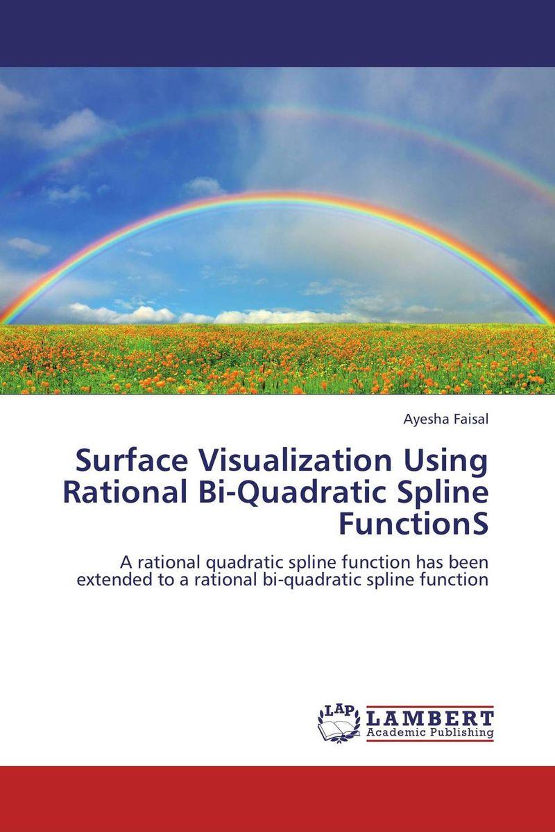 Surface Visualization Using Rational Bi-Quadratic Spline FunctionS ayesha faisal surface visualization using rational bi quadratic spline functions