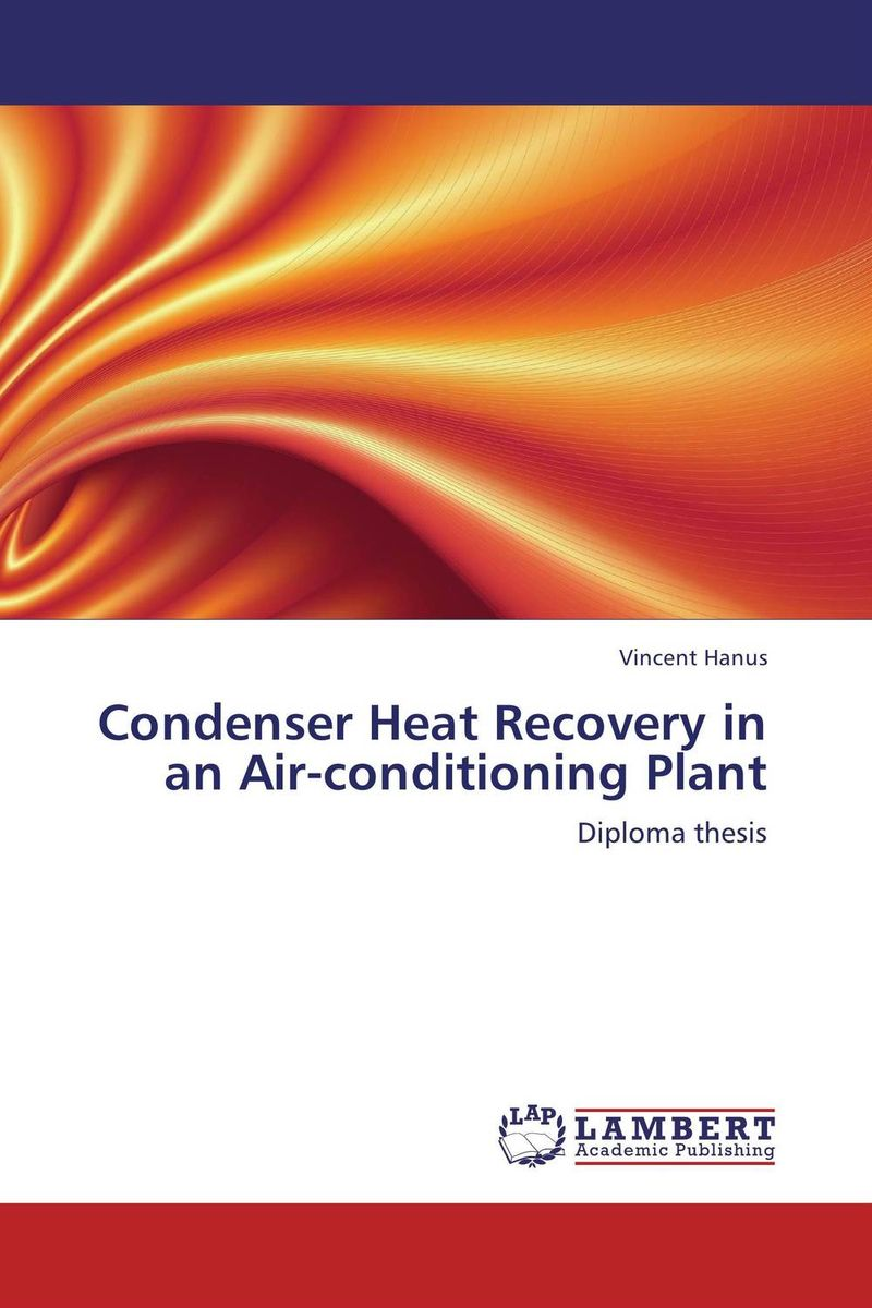 Condenser Heat Recovery in an Air-conditioning Plant johan marigny heat recovery in supermarket refrigeration