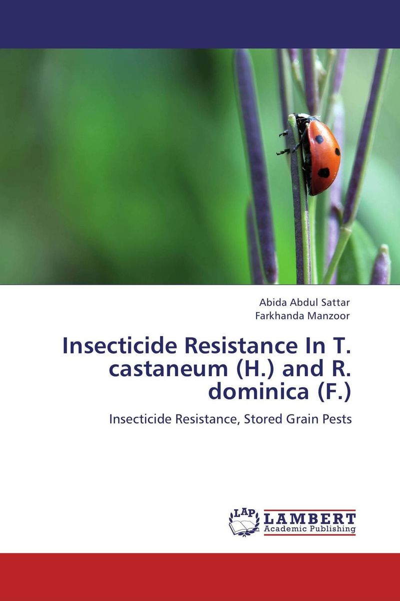 Insecticide Resistance In T. castaneum (H.) and R. dominica (F.) insecticides resistance