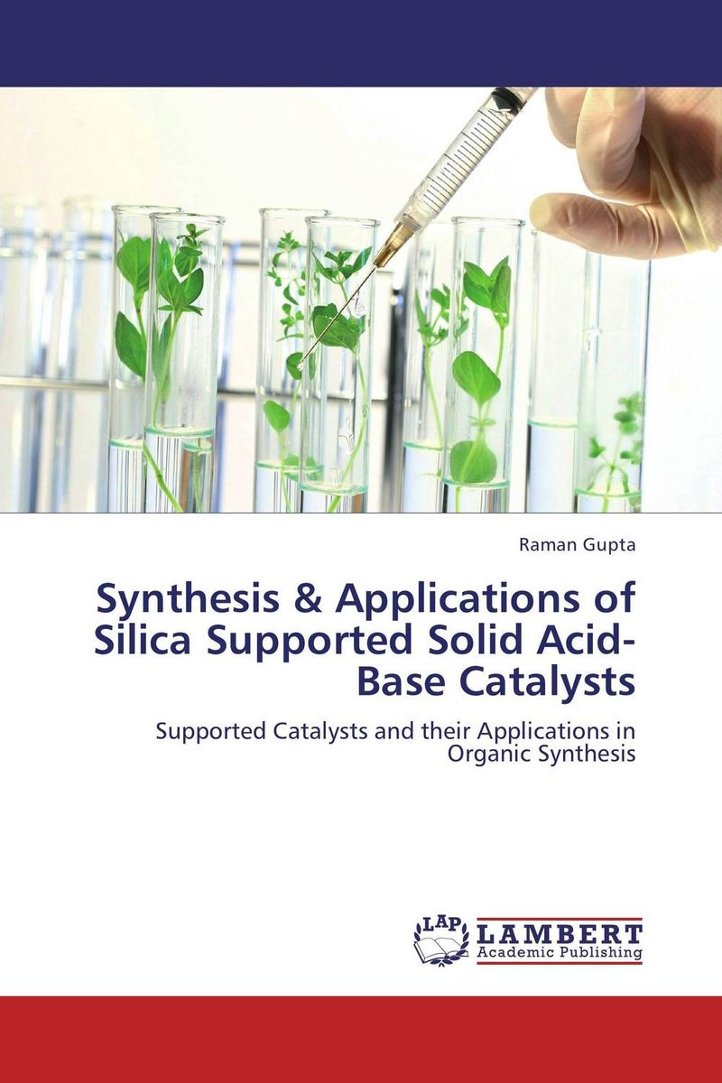 Synthesis & Applications of Silica Supported Solid Acid-Base Catalysts dennis hall g boronic acids preparation and applications in organic synthesis medicine and materials