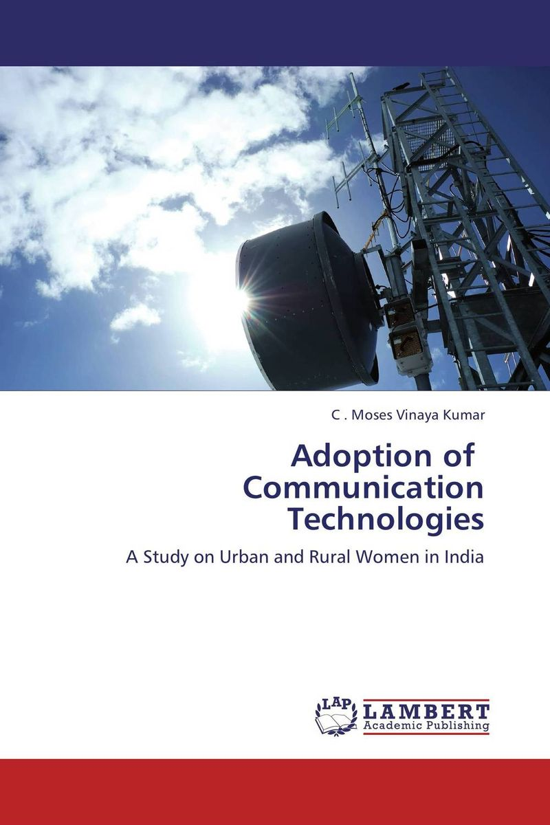 Adoption of Communication Technologies