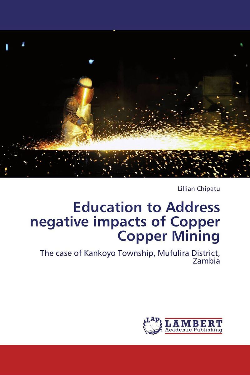 Education to Address negative impacts of Copper Copper Mining presidential nominee will address a gathering