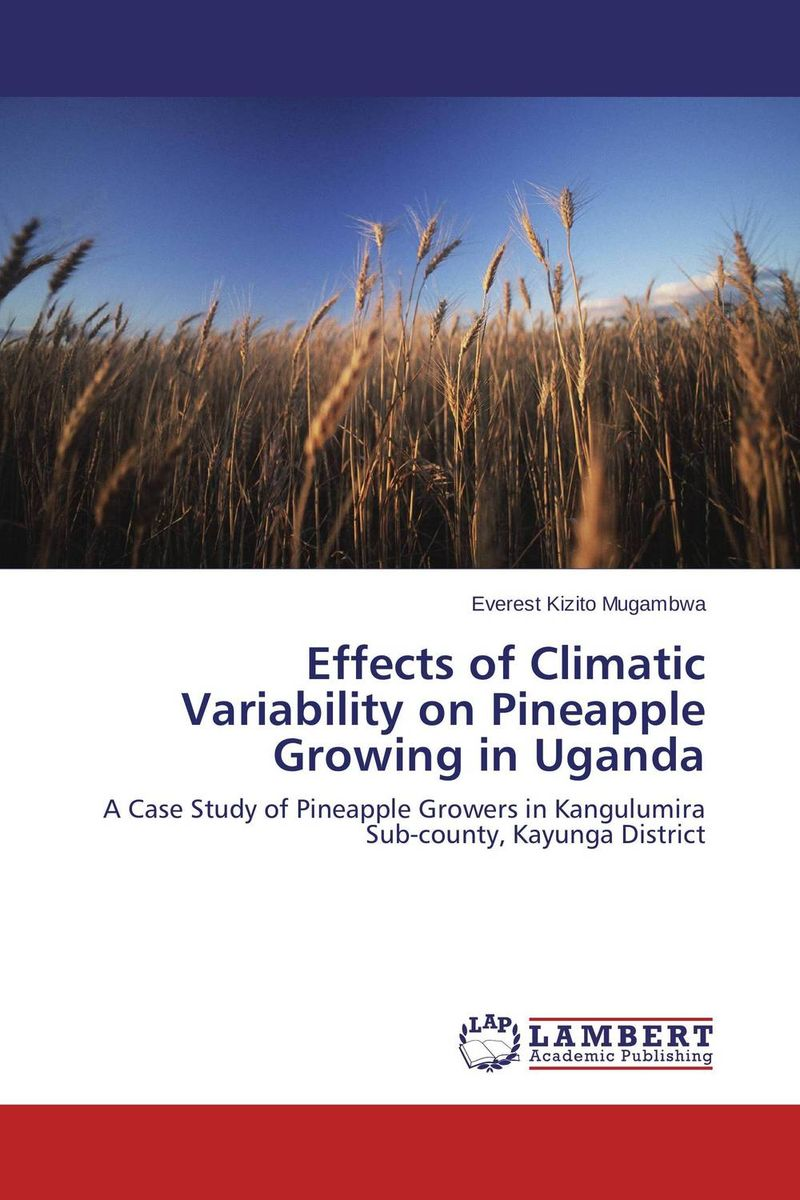 Effects of Climatic Variability on Pineapple Growing in Uganda скейтборд cool pineapple my area