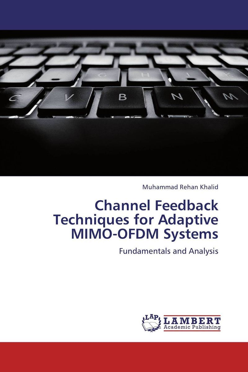Channel Feedback Techniques for Adaptive MIMO-OFDM Systems wireless ofdm and mimo ofdm communications