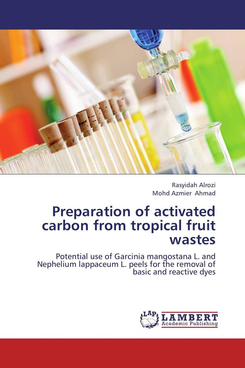 Preparation of activated carbon from tropical fruit wastes