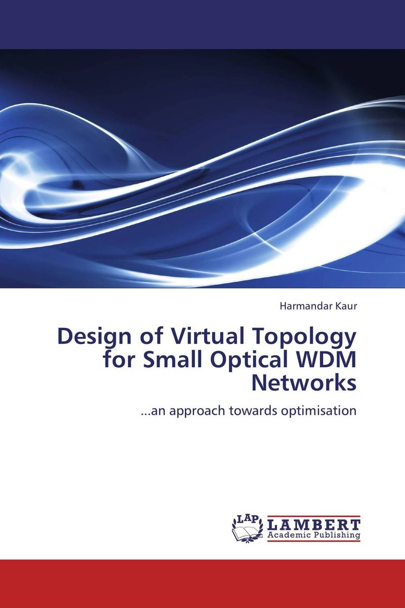 Design of Virtual Topology for Small Optical WDM Networks