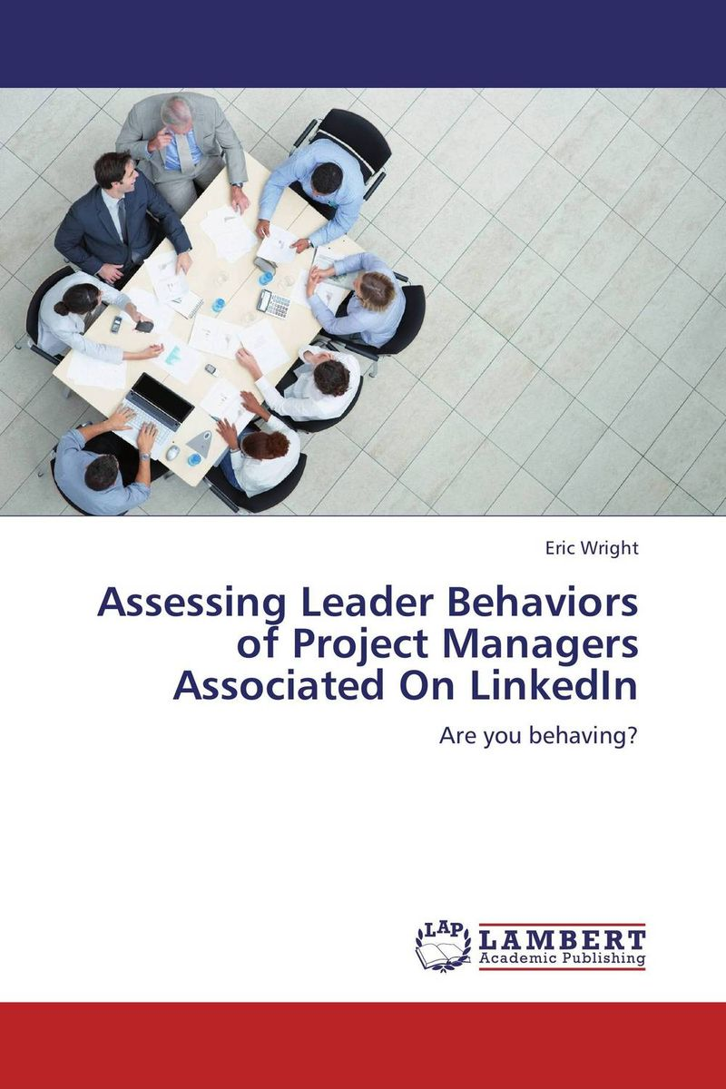где купить Assessing Leader Behaviors of Project Managers Associated On LinkedIn по лучшей цене