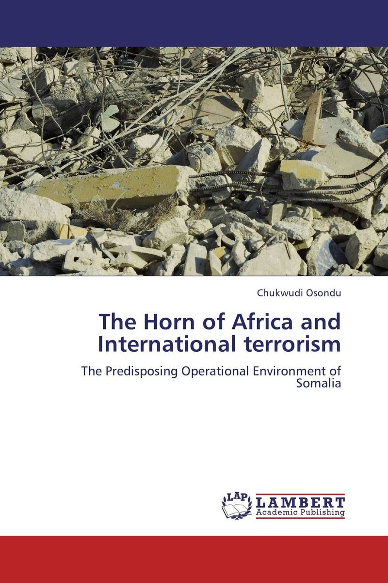 The Horn of Africa and International terrorism affair of state an