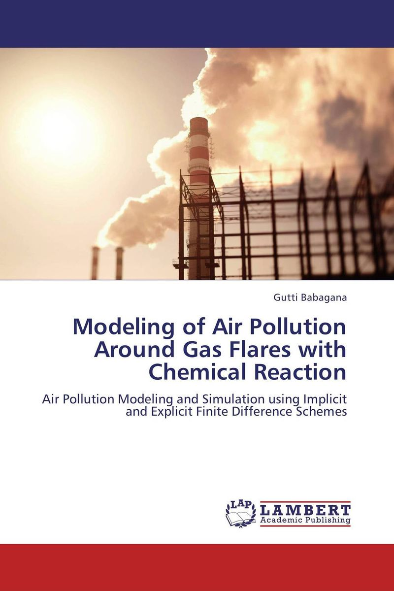 Modeling of Air Pollution Around Gas Flares with Chemical Reaction pollutants spread around gweru dump site