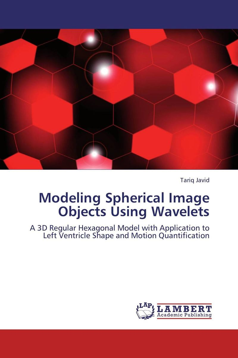 Modeling Spherical Image Objects Using Wavelets application of legendre wavelets and hybrid functions for ie