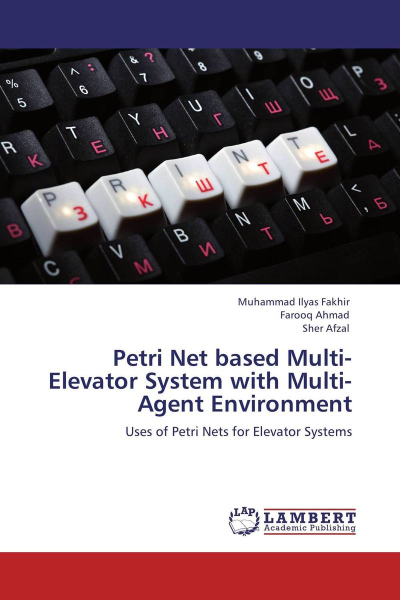 Petri Net based Multi-Elevator System with Multi-Agent Environment ban mustafa and najla aldabagh building an ontology based access control model for multi agent system