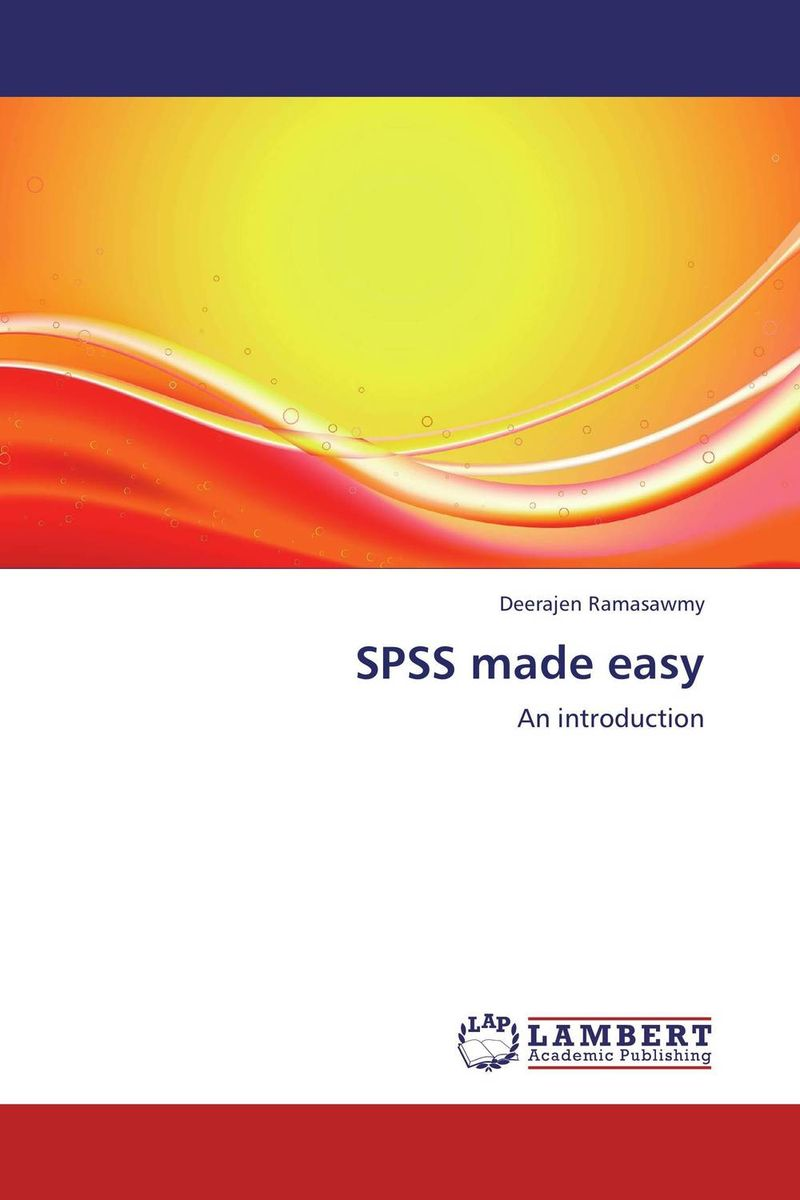 SPSS made easy managing projects made simple