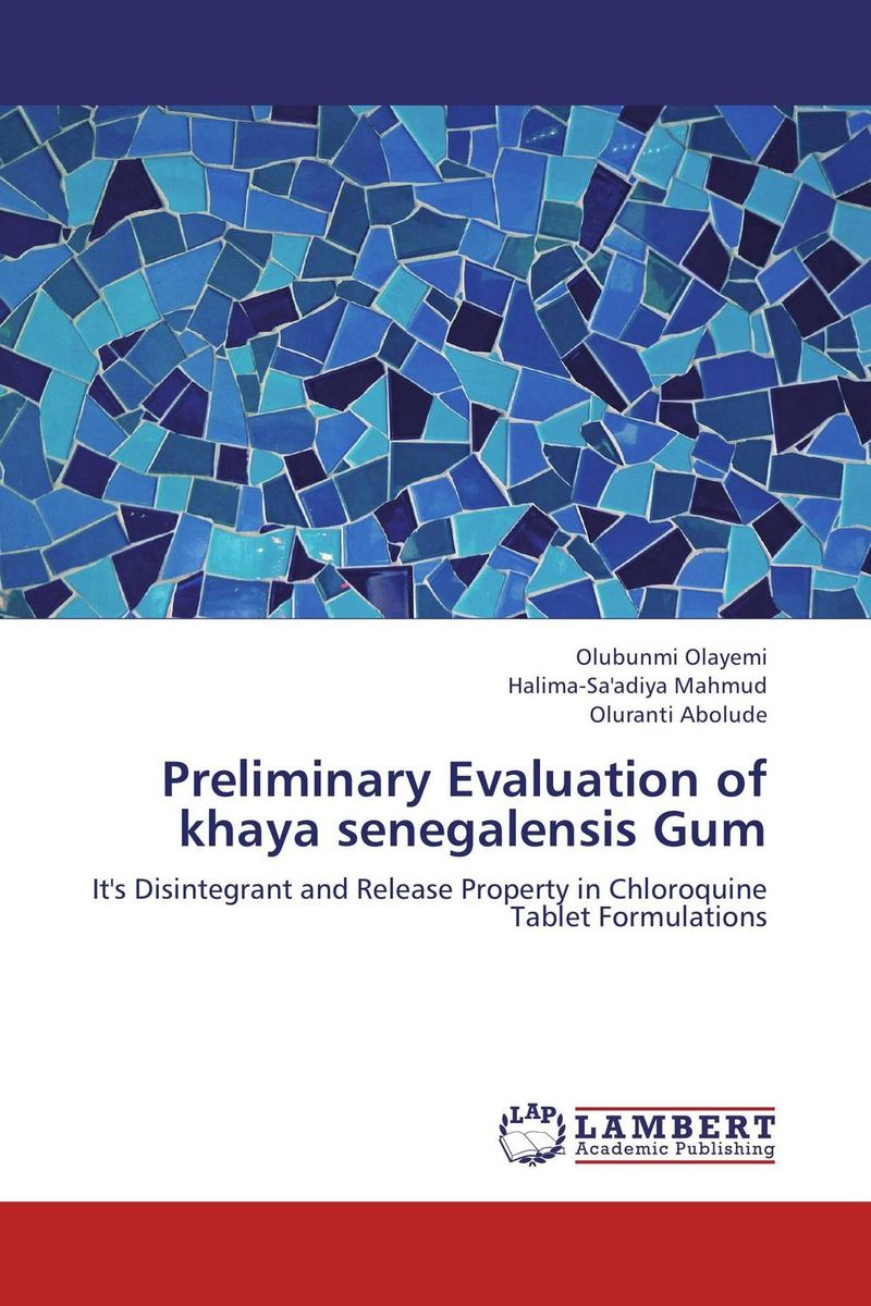 Preliminary Evaluation of khaya senegalensis Gum the role of evaluation as a mechanism for advancing principal practice