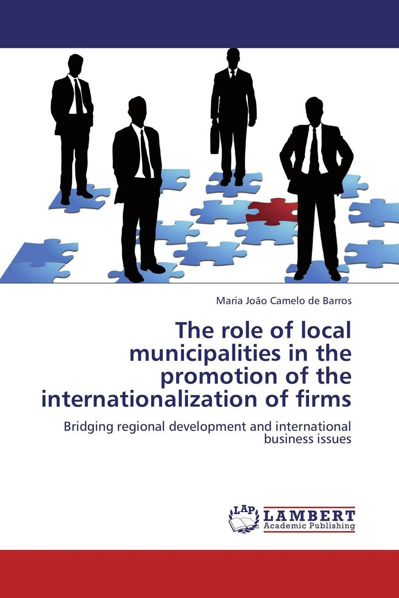 The role of local municipalities in the promotion of the internationalization of firms an evaluation of the role of csos in promotion of upe uganda