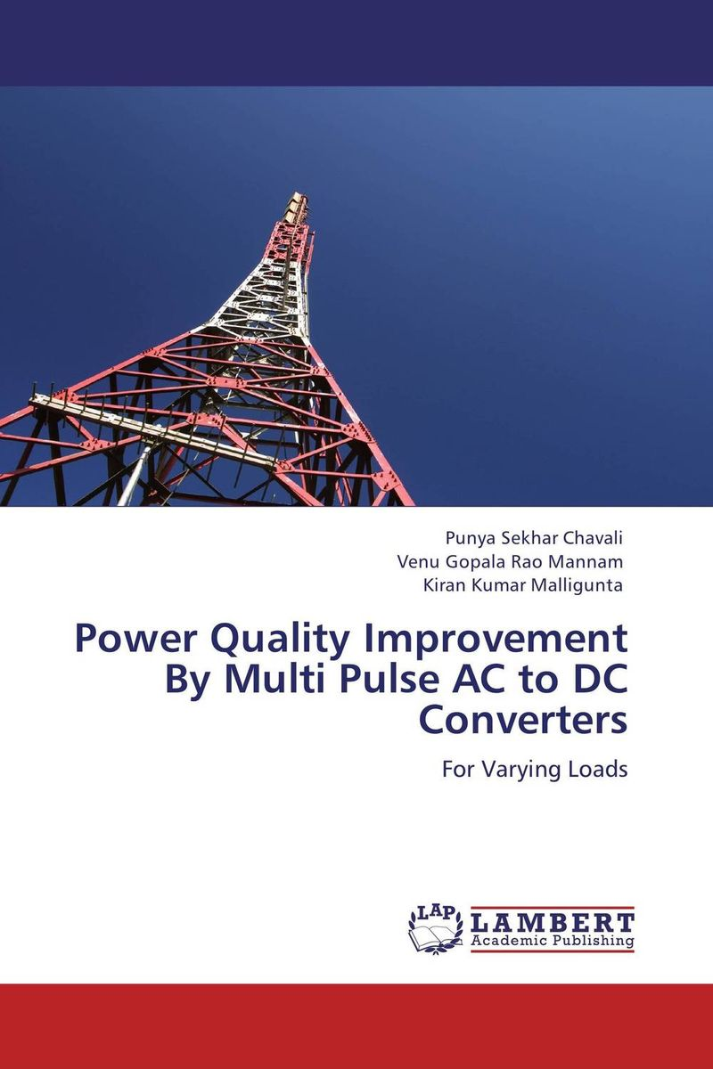 Power Quality Improvement By Multi Pulse AC to DC Converters i gottlieb gottlieb power supplies switching regulators inverters and converters paper only