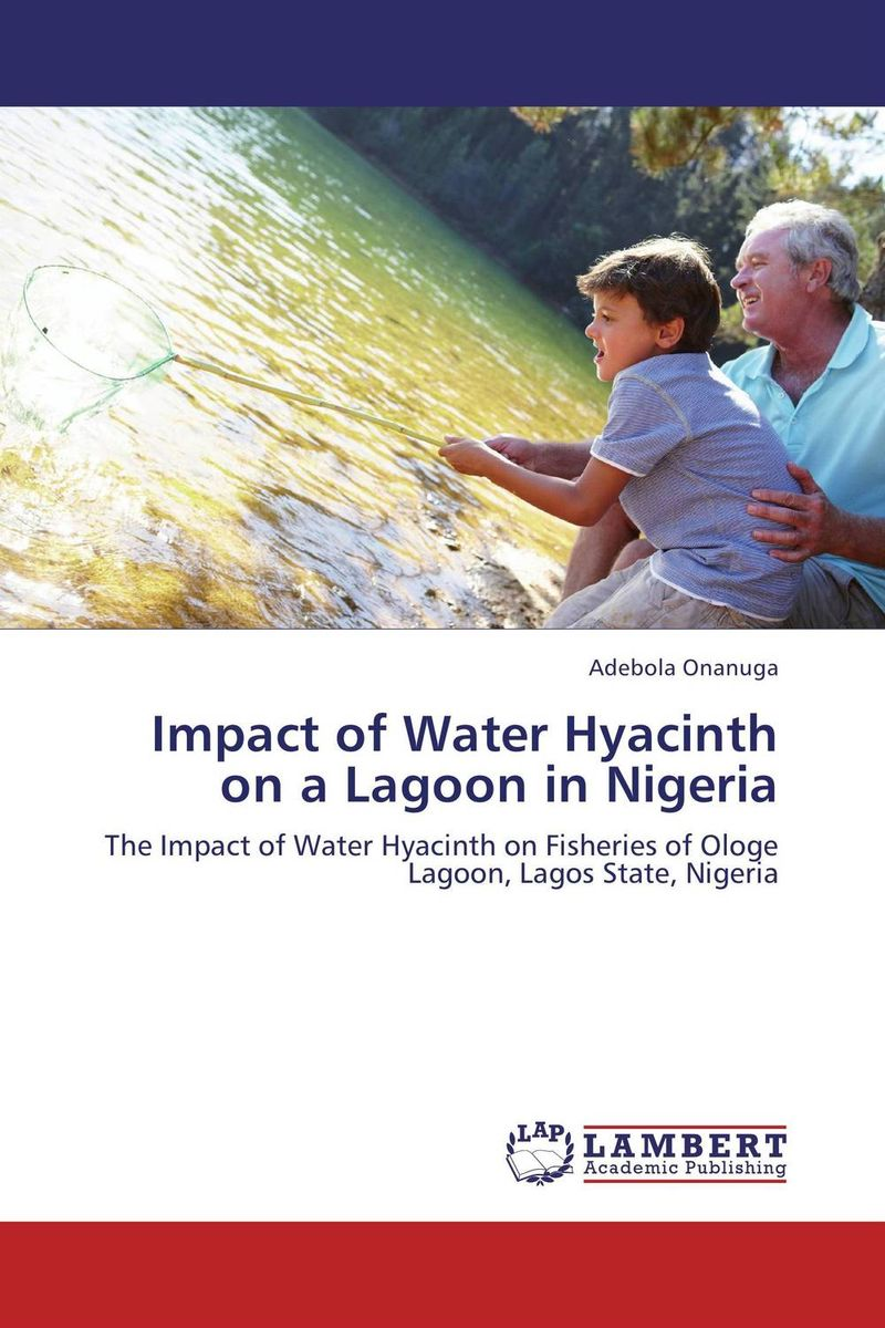 Impact of Water Hyacinth on a Lagoon in Nigeria купить