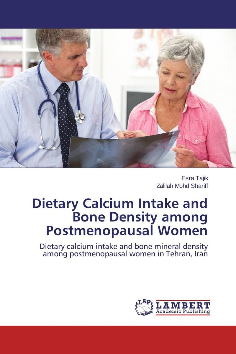 Dietary Calcium Intake and Bone Density among Postmenopausal Women factors associated with bone health in young adults