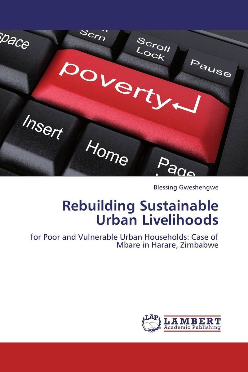 Rebuilding Sustainable Urban Livelihoods emerging issues on sustainable urban development