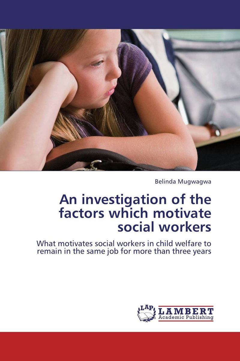 An investigation of the factors which motivate social workers reserve budget utilization for women and child welfare in maharashtra