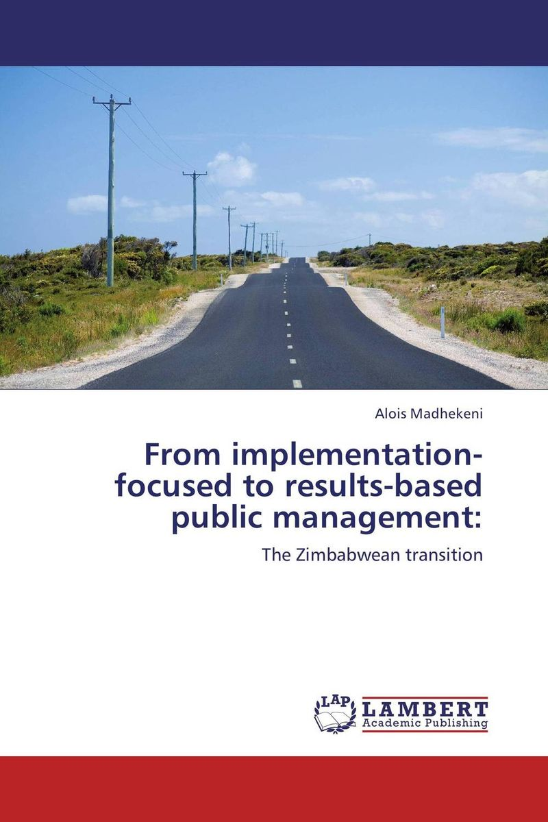 From implementation-focused to results-based public management: public sector management techniques