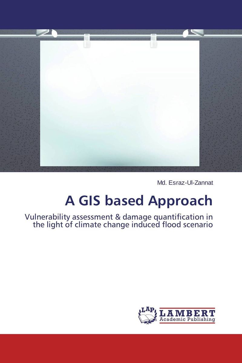A GIS based Approach