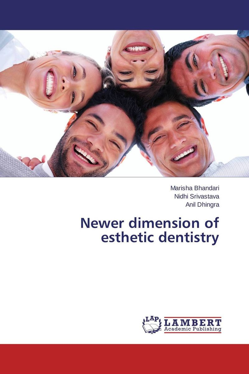 Newer dimension of esthetic dentistry karanprakash singh ramanpreet kaur bhullar and sumit kochhar forensic dentistry teeth and their secrets
