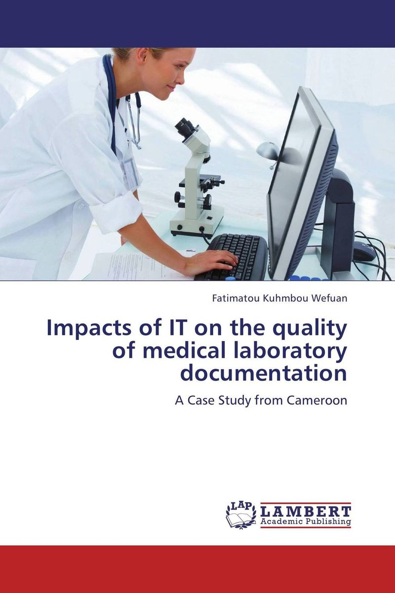 Impacts of IT on the quality of medical laboratory documentation