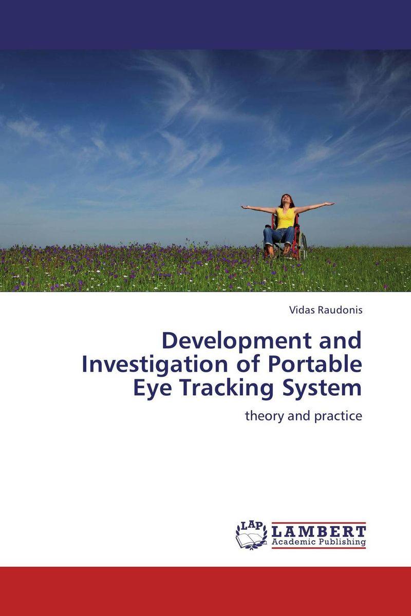 купить Development and Investigation of Portable Eye Tracking System недорого