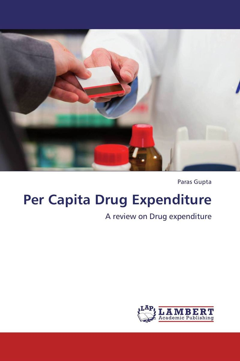 Per Capita Drug Expenditure overview of drug utilization pattern in surgery