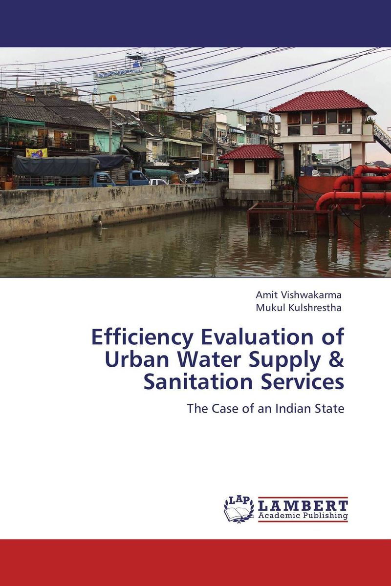 Efficiency Evaluation of Urban Water Supply & Sanitation Services empirical evaluation of operational efficiency of major ports in india