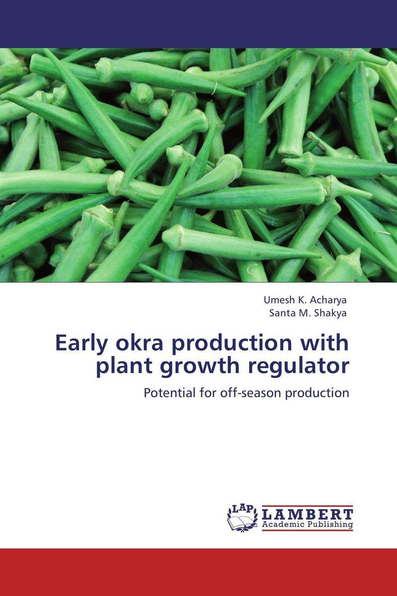 Early okra production with plant growth regulator usha rani m uma jyothi k and syam sundar reddy p study on effect of growth regulators and micronutrients on okra growth and yield of okra