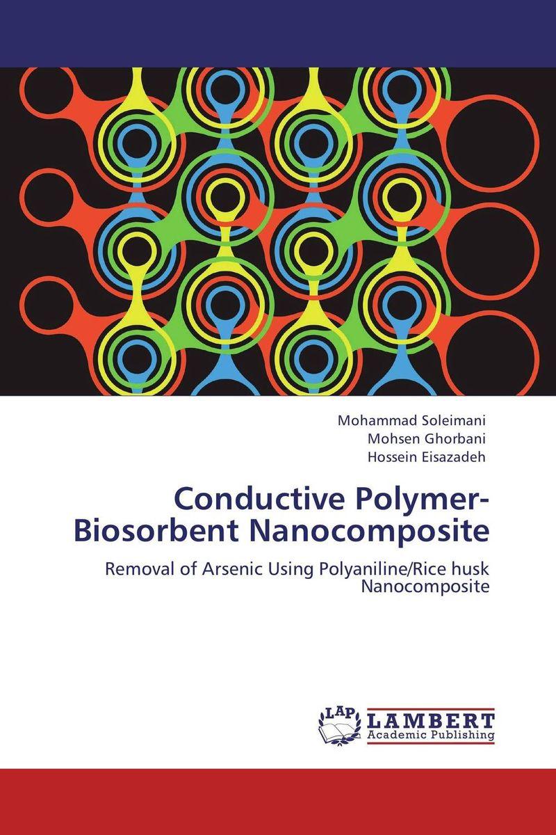 Conductive Polymer-Biosorbent Nanocomposite pla nanocomposite an overview