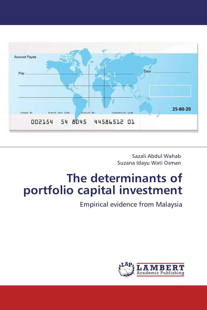 The determinants of portfolio capital investment the determinants of capital structure