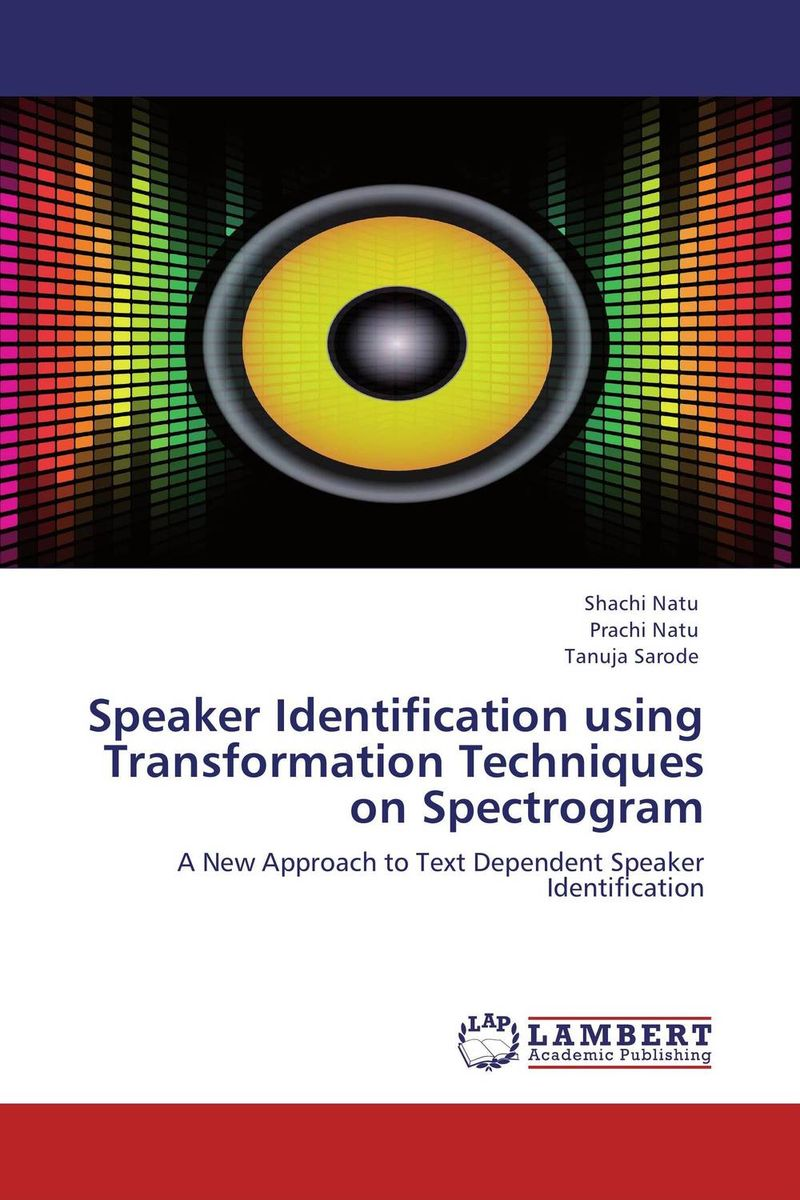 Speaker Identification using Transformation Techniques on Spectrogram fathollah sajedi applied activation techniques on cement slag mortars and concretes