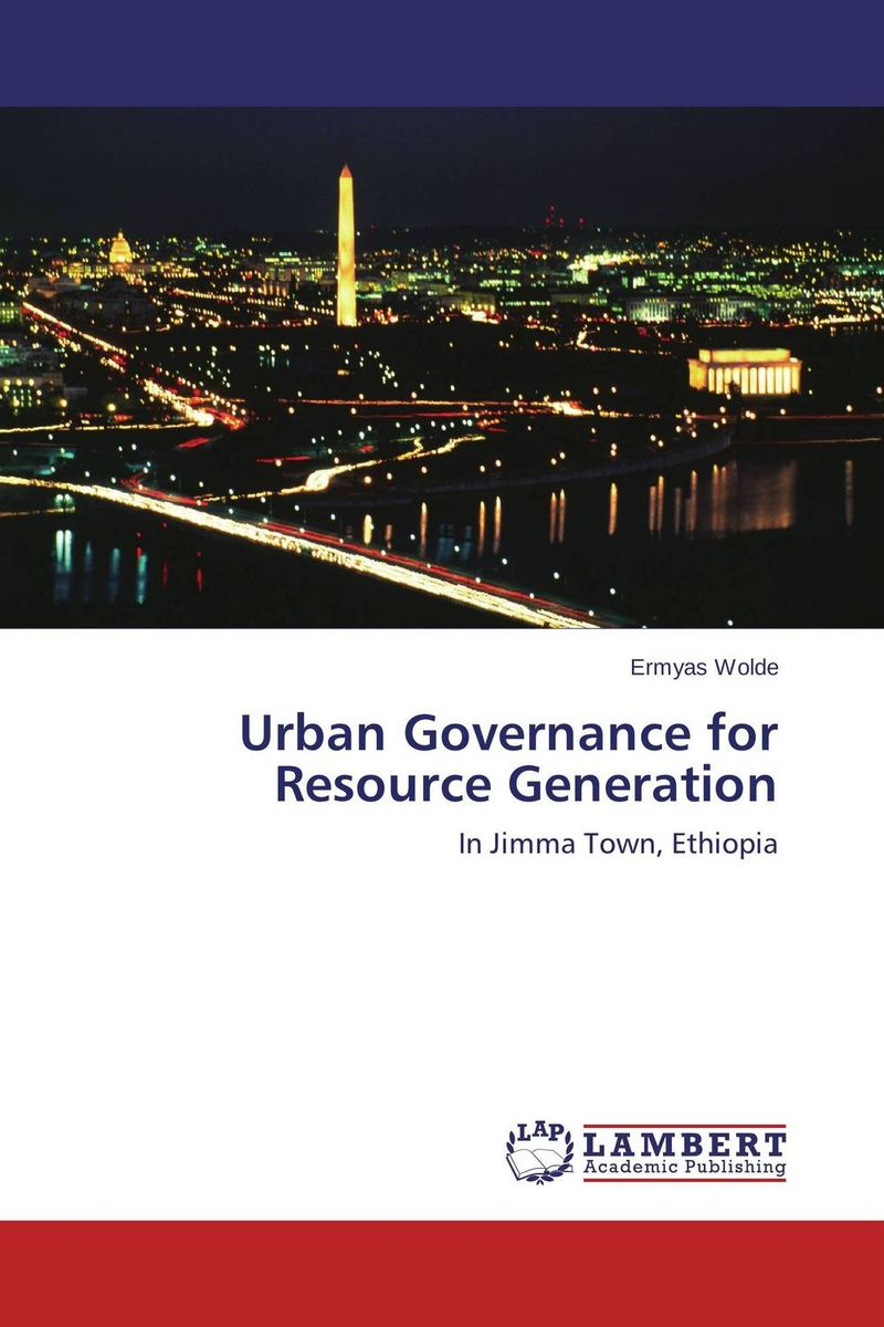Urban Governance for Resource Generation governance and development roles of community radio in ethiopia