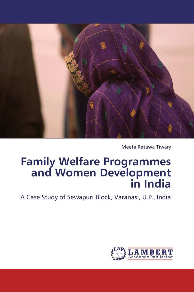 Family Welfare Programmes and Women Development in India the role of family interventions in the therapy of eating disorders