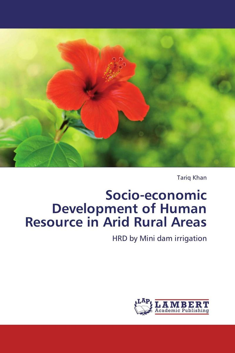 Socio-economic Development of Human Resource in Arid Rural Areas farm level adoption of water system innovations in semi arid areas
