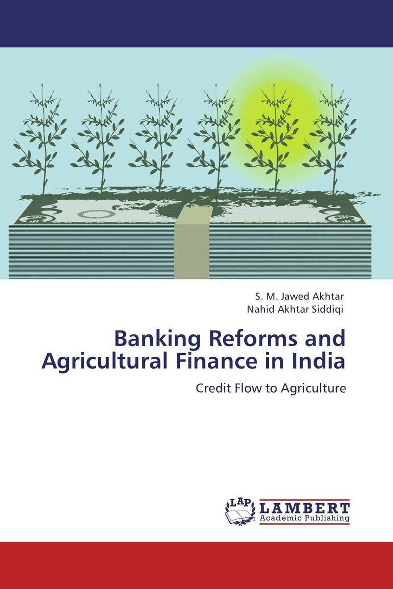 Banking Reforms and Agricultural Finance in India micro finance in india