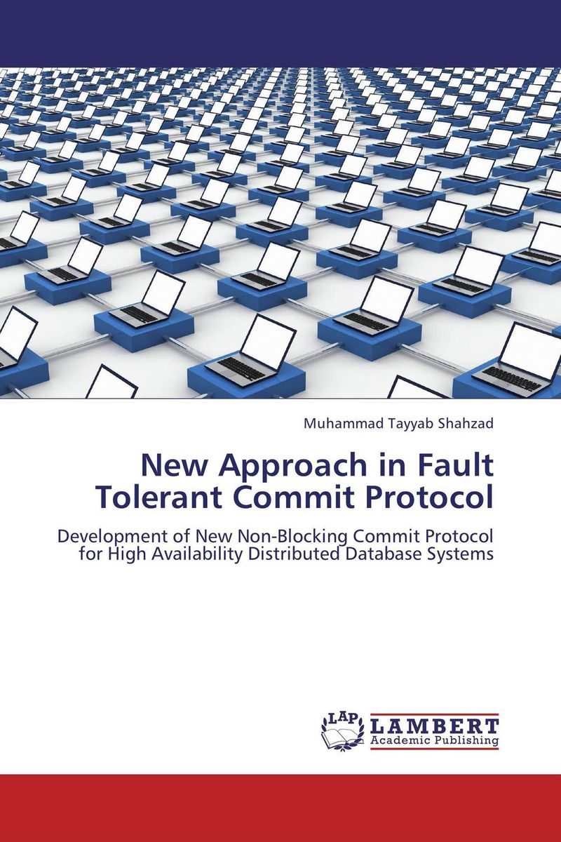 New Approach in Fault Tolerant Commit Protocol protocol discovery