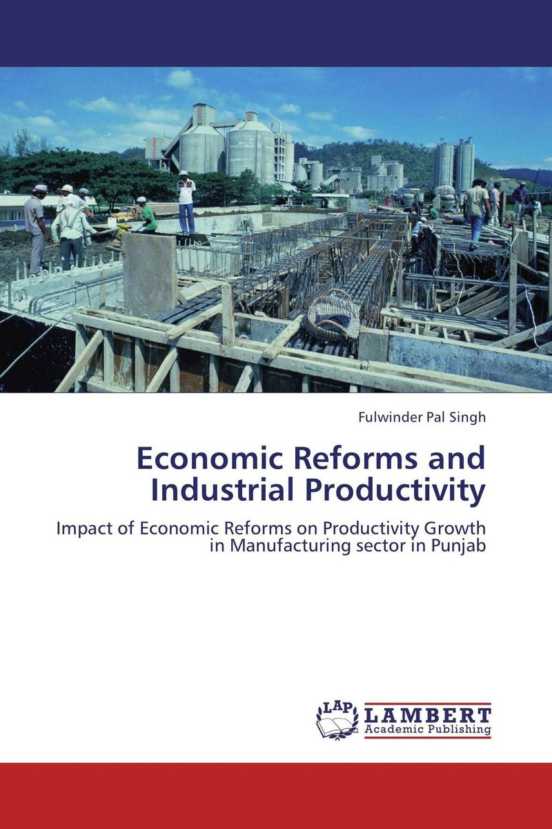 Economic Reforms and Industrial Productivity economic reforms and growth of insurance sector in india