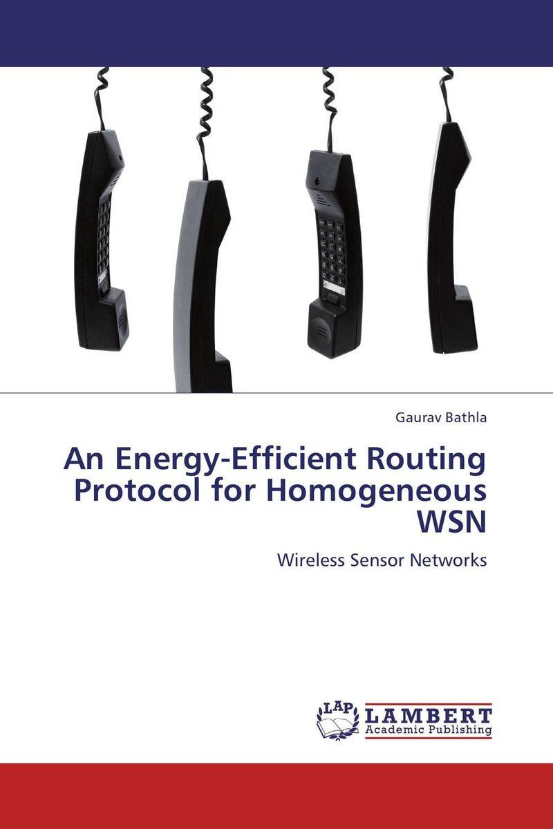 купить An Energy-Efficient Routing Protocol for Homogeneous WSN недорого