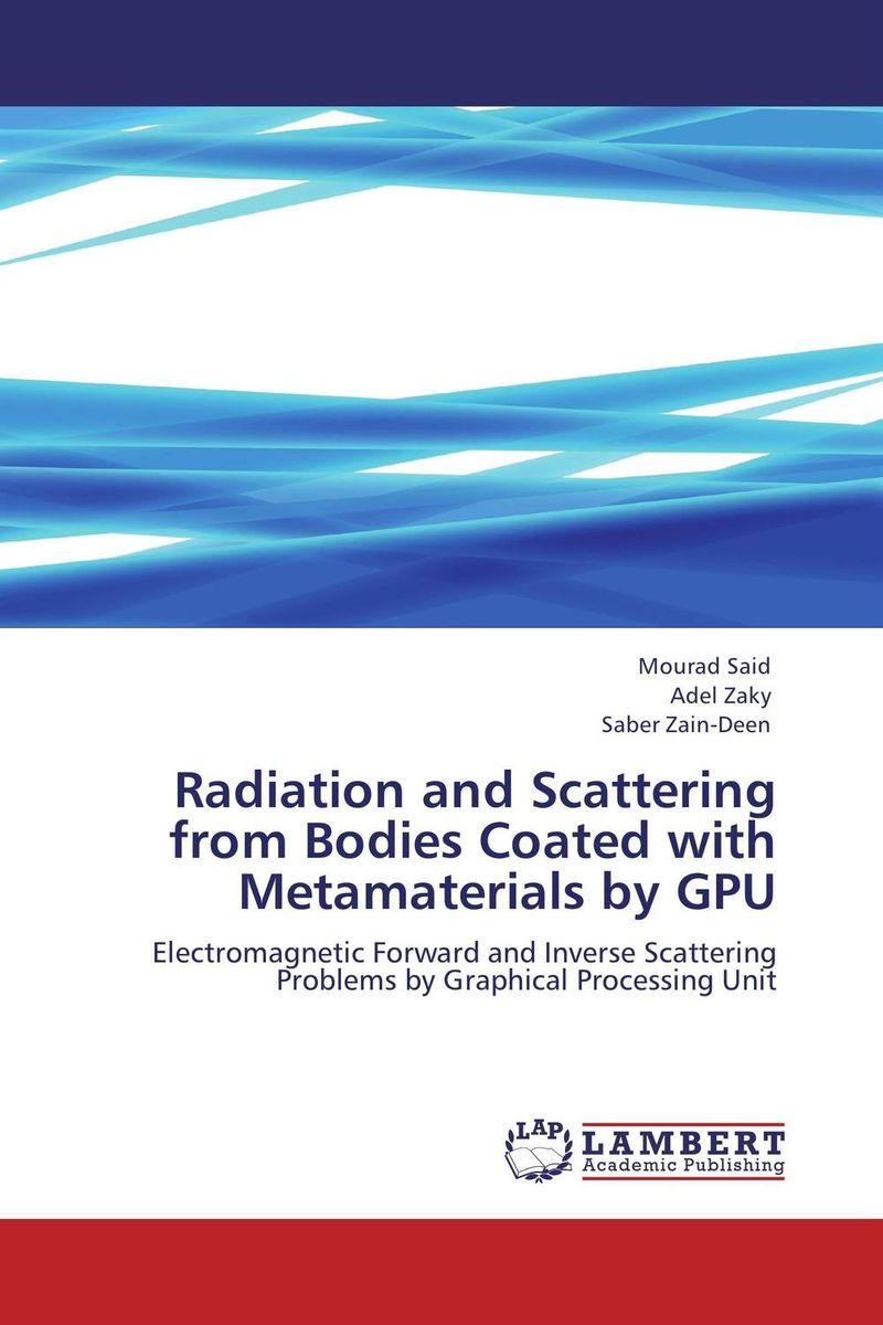 Radiation and Scattering from Bodies Coated with Metamaterials by GPU bodies the whole blood pumping story