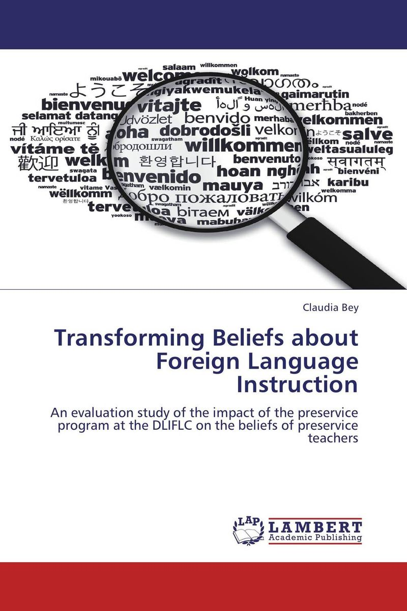 Transforming Beliefs about Foreign Language Instruction language change and lexical variation in youth language