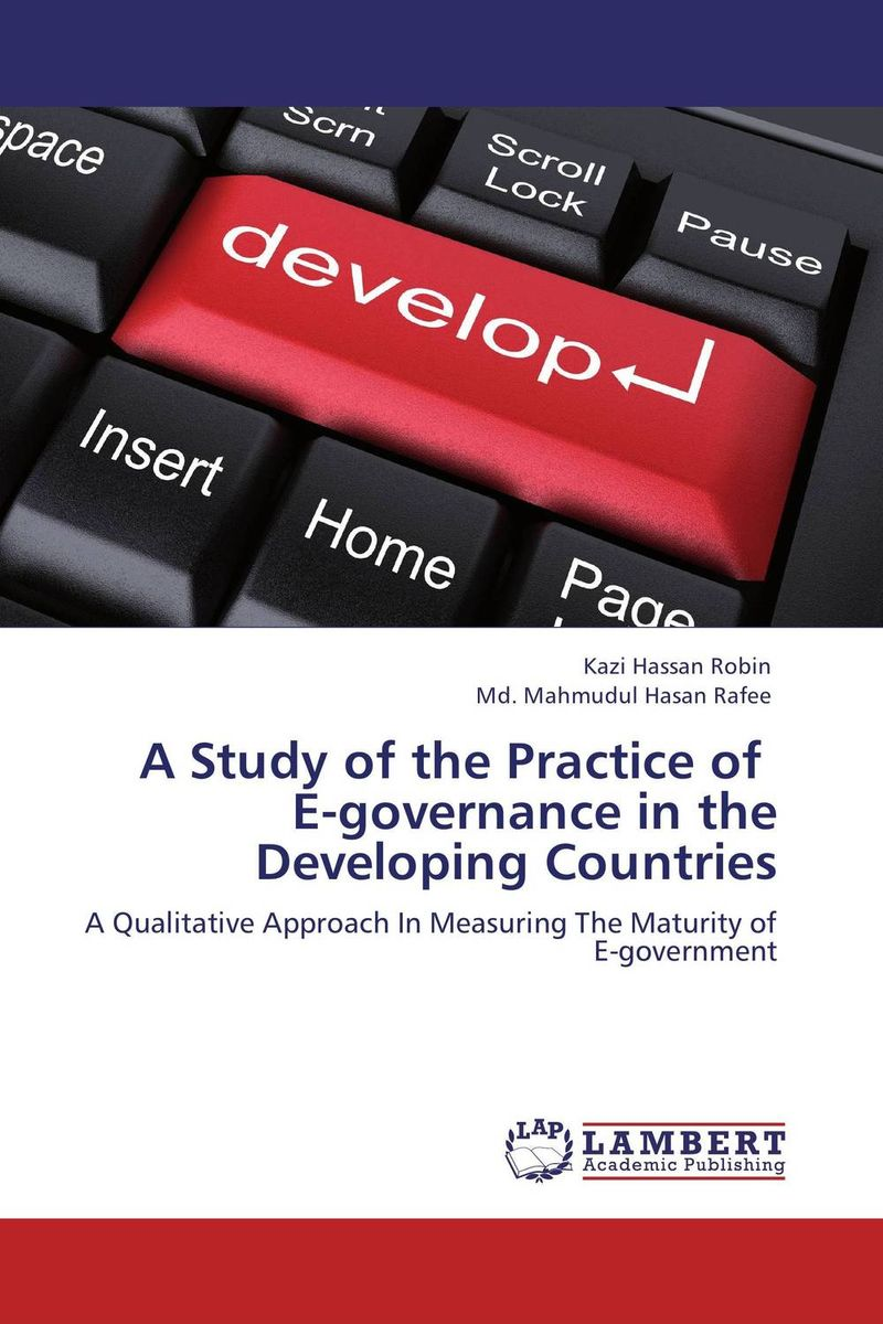 A Study of the Practice of E-governance in the Developing Countries e governance in district administration