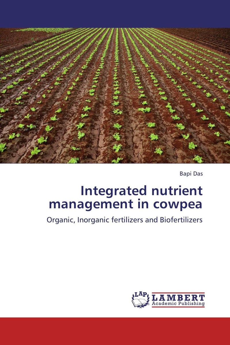 Integrated nutrient management in cowpea farmers response to integrated plant nutrition system