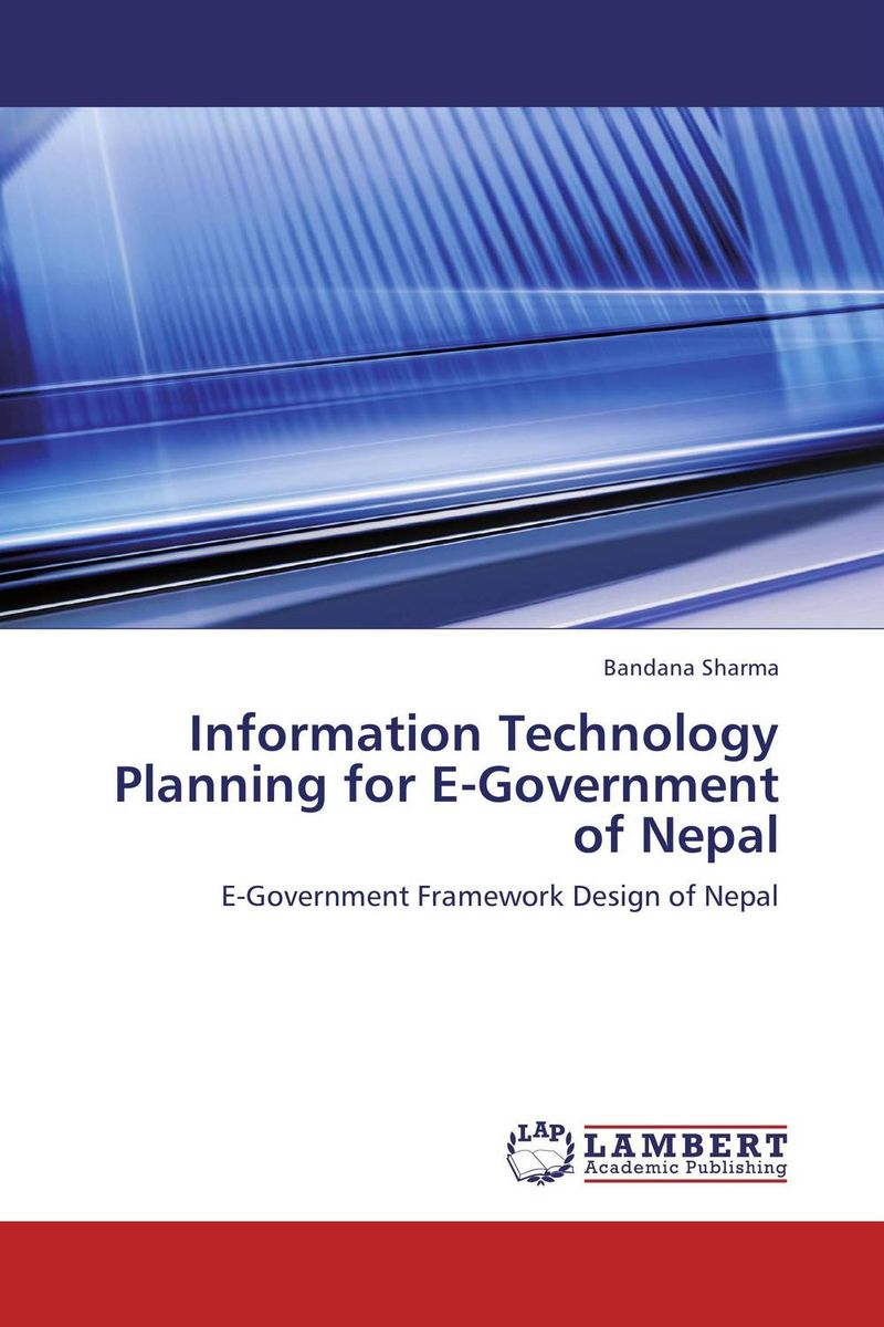 Information Technology Planning for E-Government of Nepal rd parslow parslow information technology for the eighties bcs 81