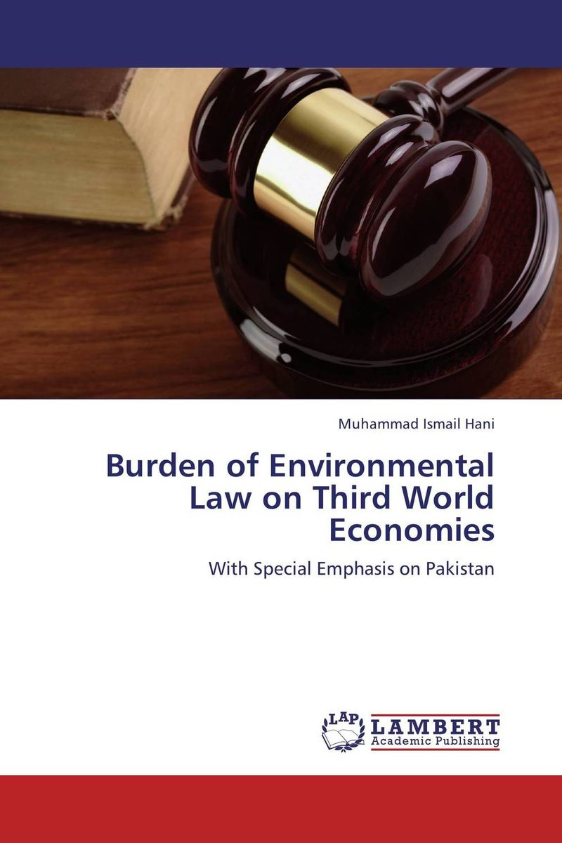 Burden of Environmental Law on Third World Economies internalization of environmental cost