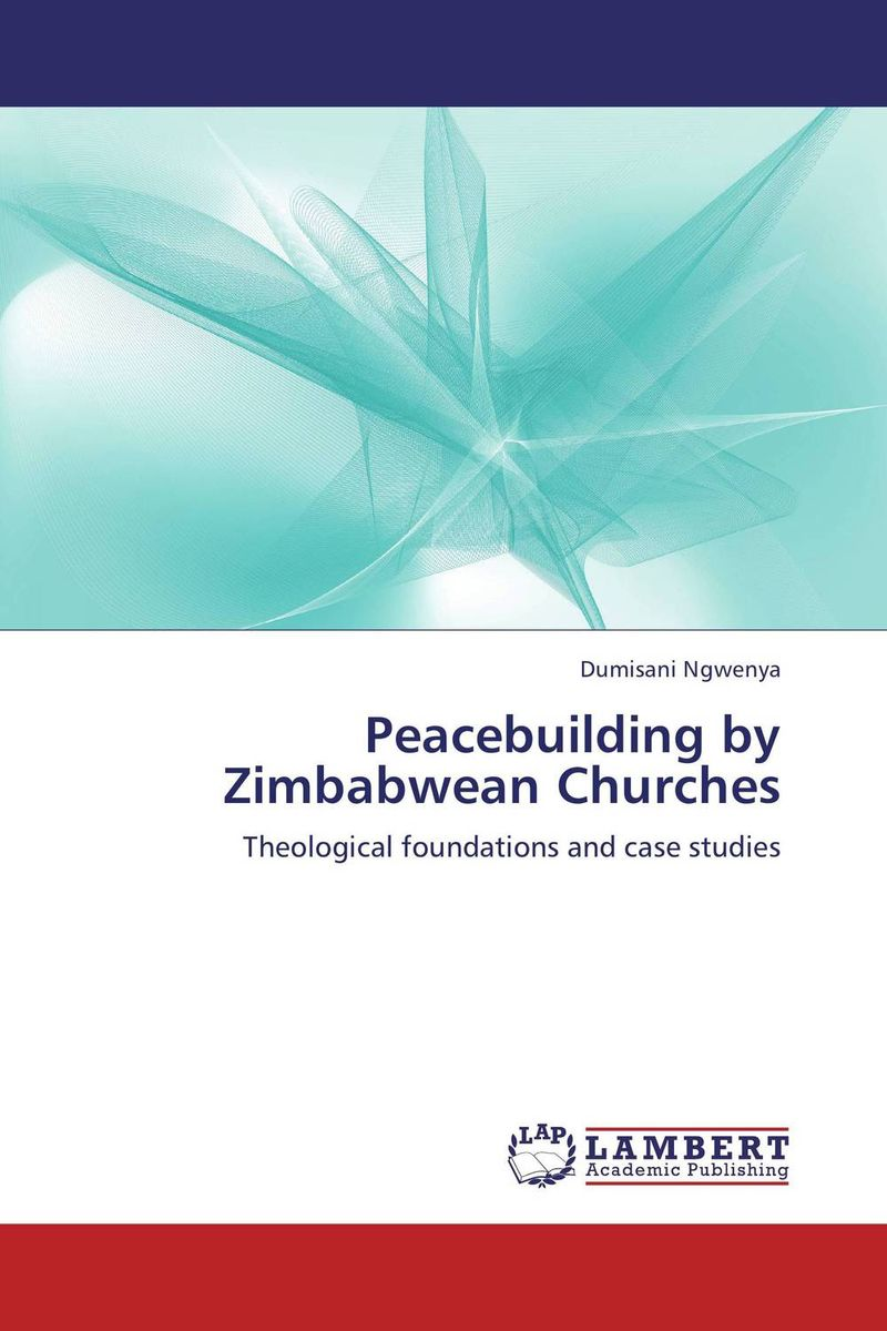 Peacebuilding by Zimbabwean Churches playboy play it lovely