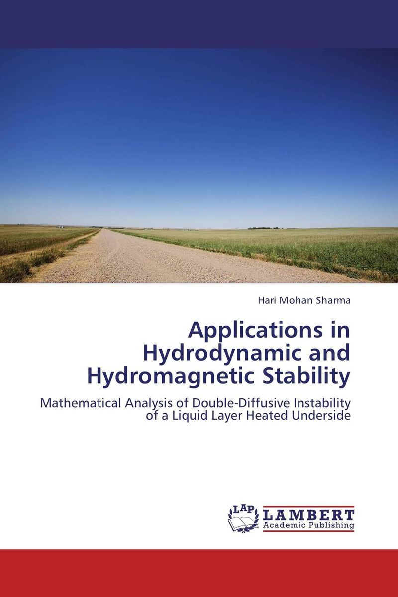 Applications in Hydrodynamic and Hydromagnetic Stability hydrodynamic fluctuations in fluids and fluid mixtures